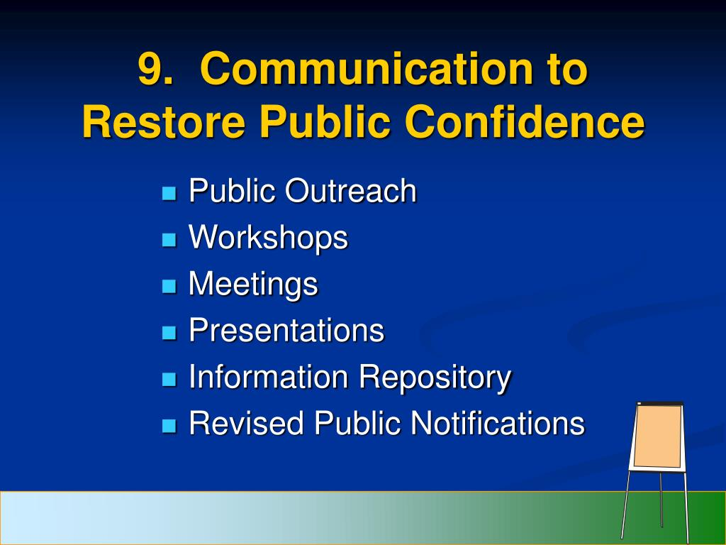 9.  Communication to Restore Public Confidence