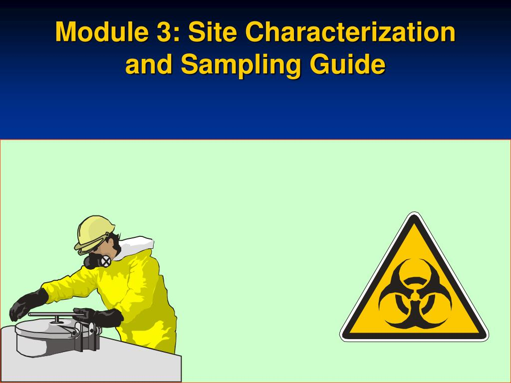 Module 3: Site Characterization and Sampling Guide