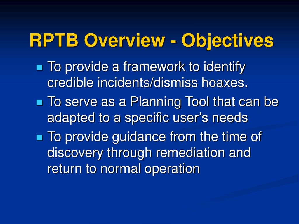 RPTB Overview - Objectives