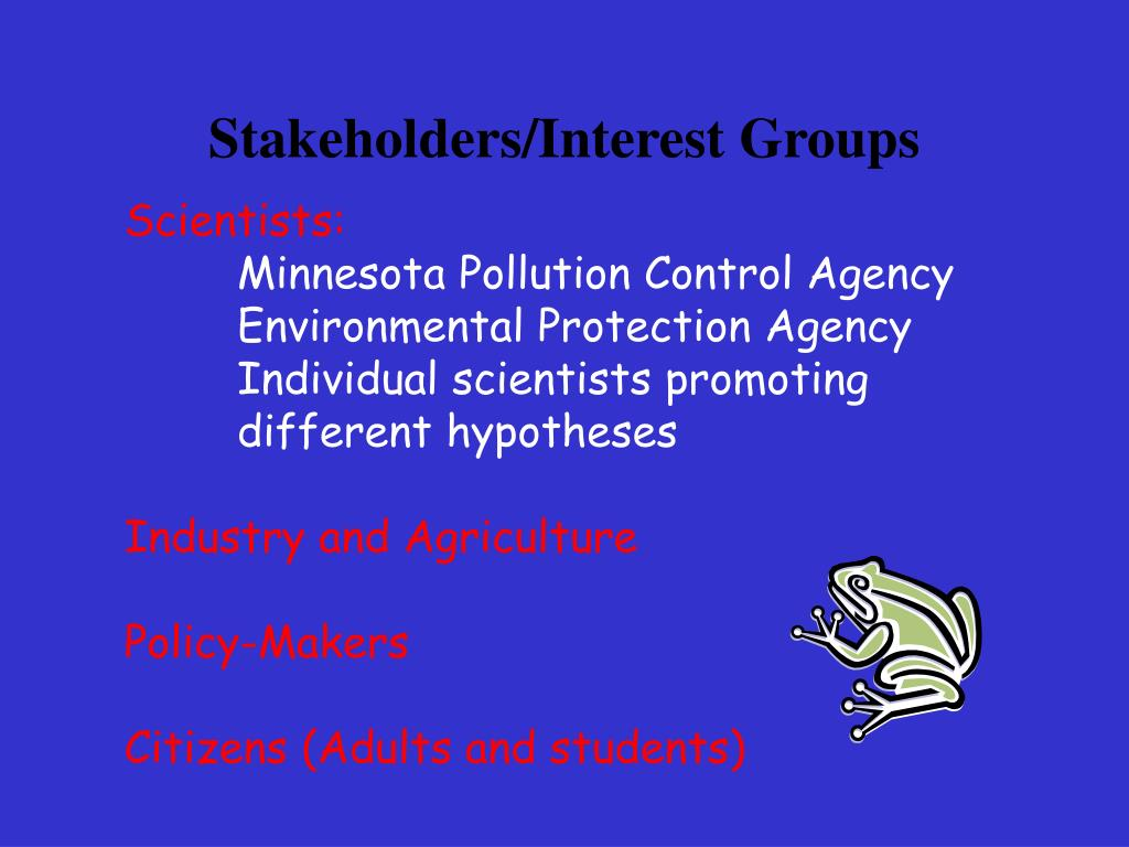 Stakeholders/Interest Groups