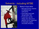 solvents including mtbe