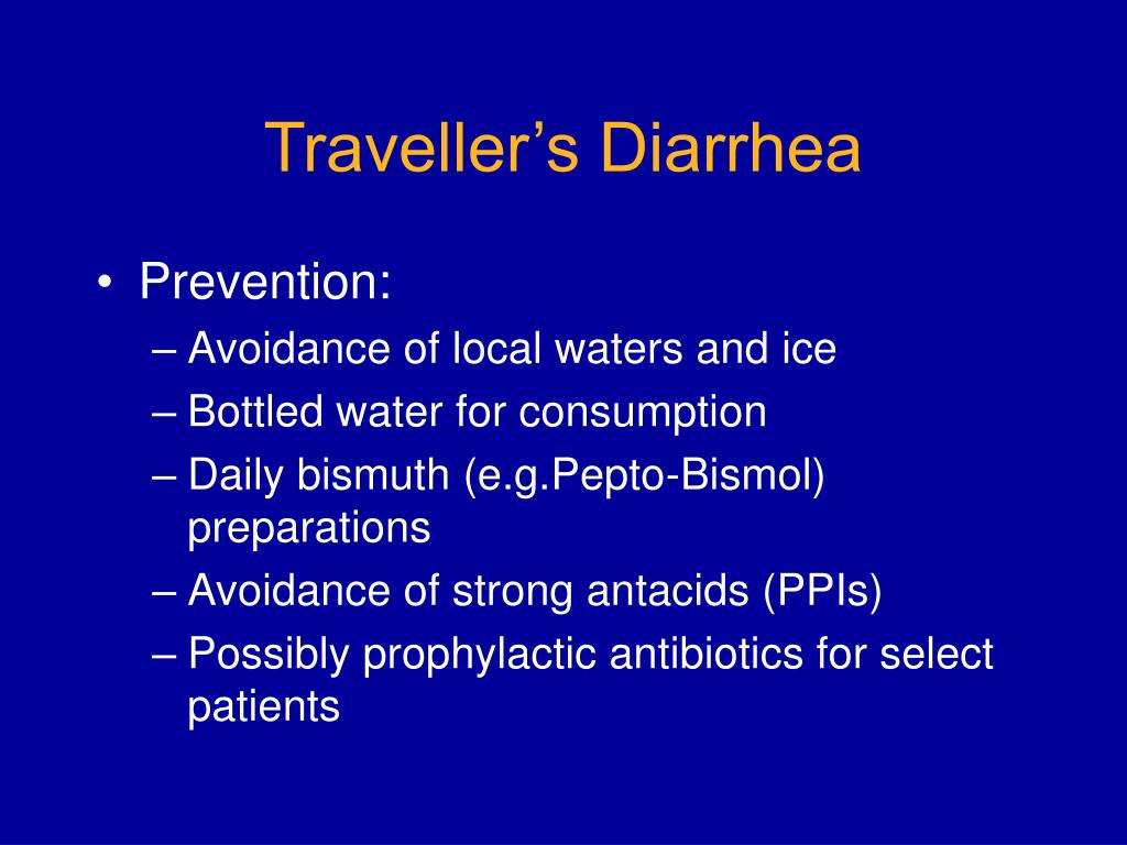 Traveller's Diarrhea