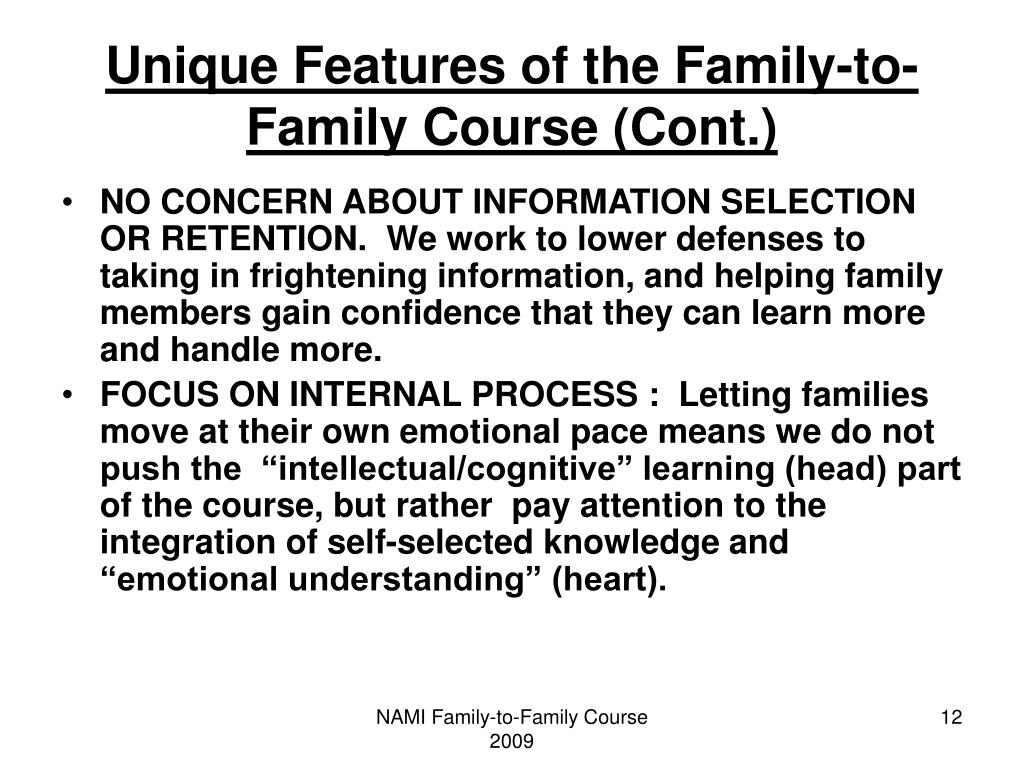 Unique Features of the Family-to- Family Course (Cont.)