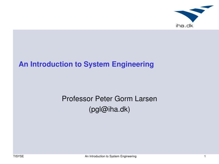 An introduction to system engineering l.jpg