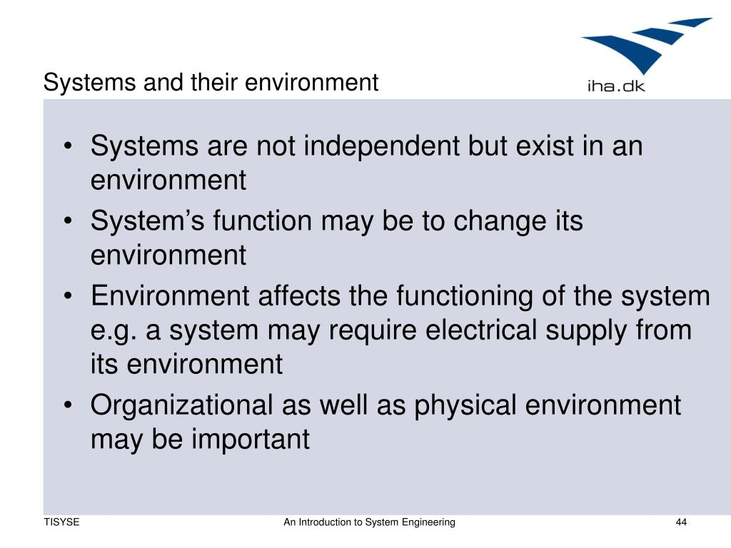 Systems and their environment