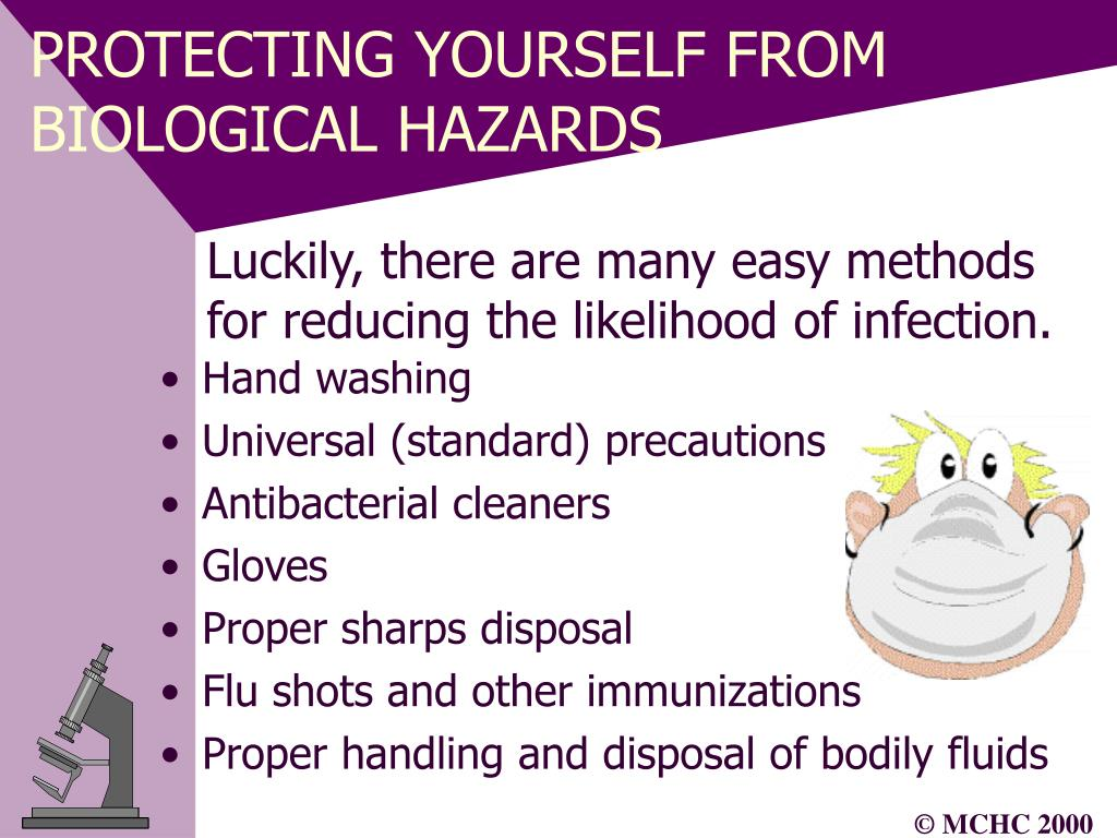 PROTECTING YOURSELF FROM BIOLOGICAL HAZARDS