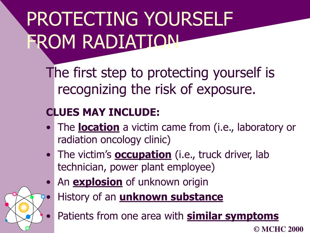 PROTECTING YOURSELF FROM RADIATION