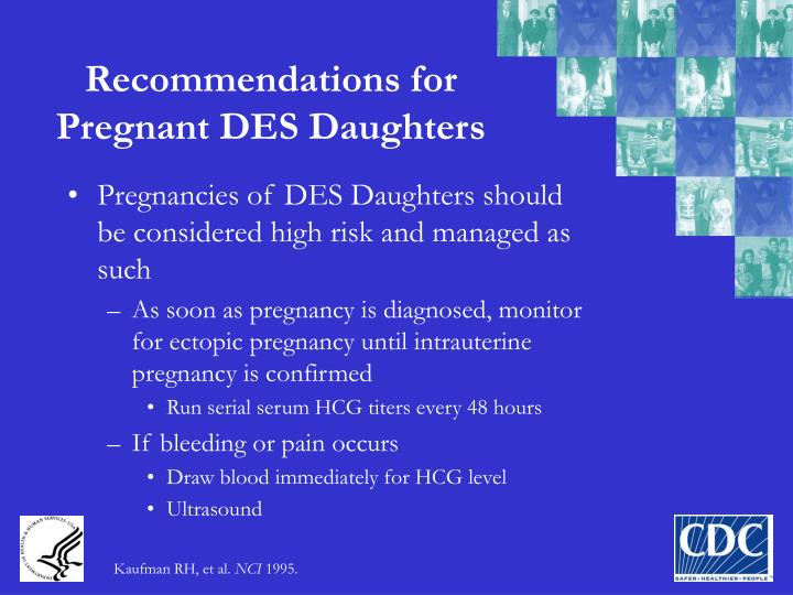 Recommendations for Pregnant DES Daughters