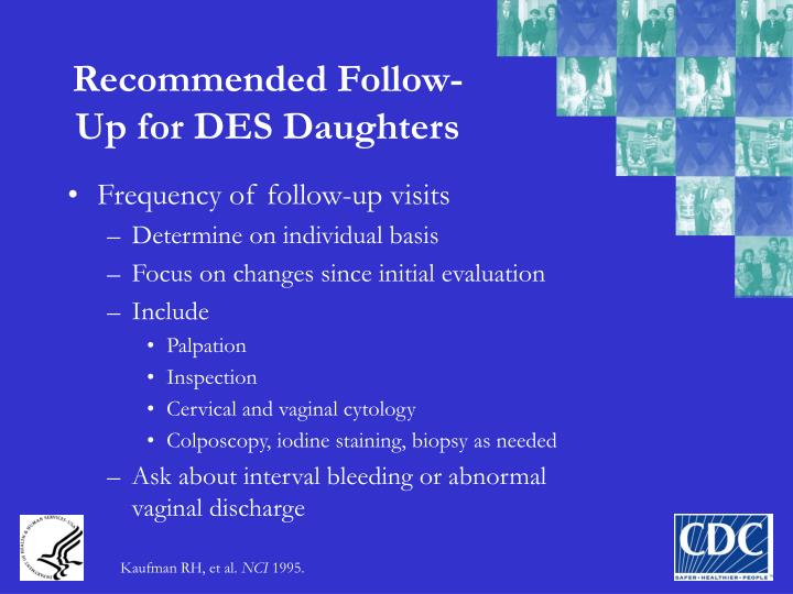 Recommended Follow-Up for DES Daughters