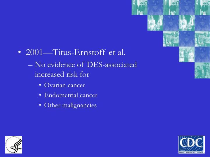 2001—Titus-Ernstoff et al.