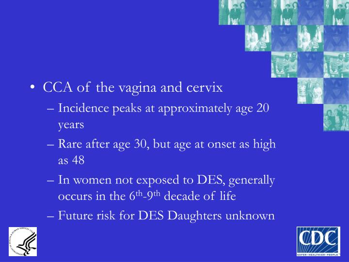 CCA of the vagina and cervix