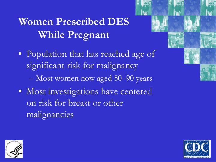 Women Prescribed DES While Pregnant
