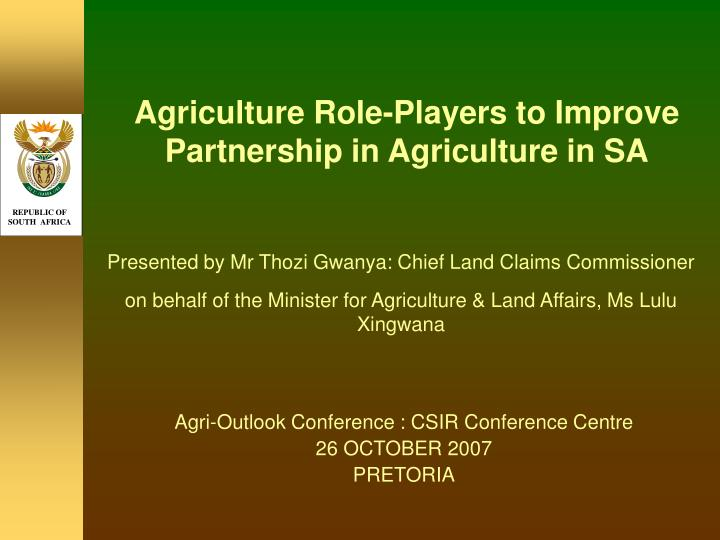 Agriculture role players to improve partnership in agriculture in sa l.jpg