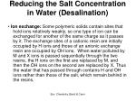 reducing the salt concentration in water desalination46