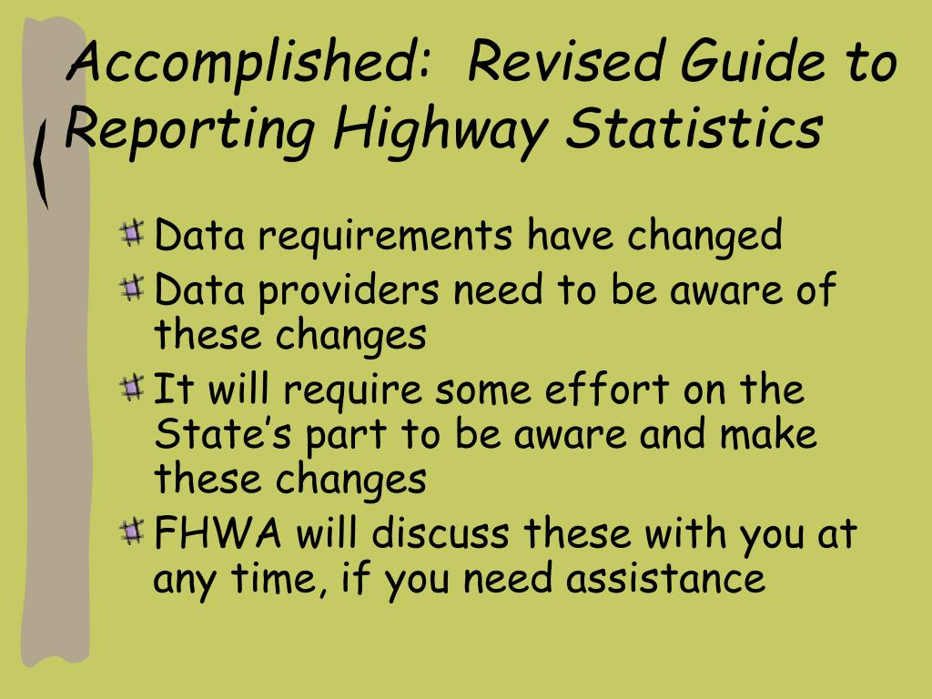 Accomplished:  Revised Guide to Reporting Highway Statistics