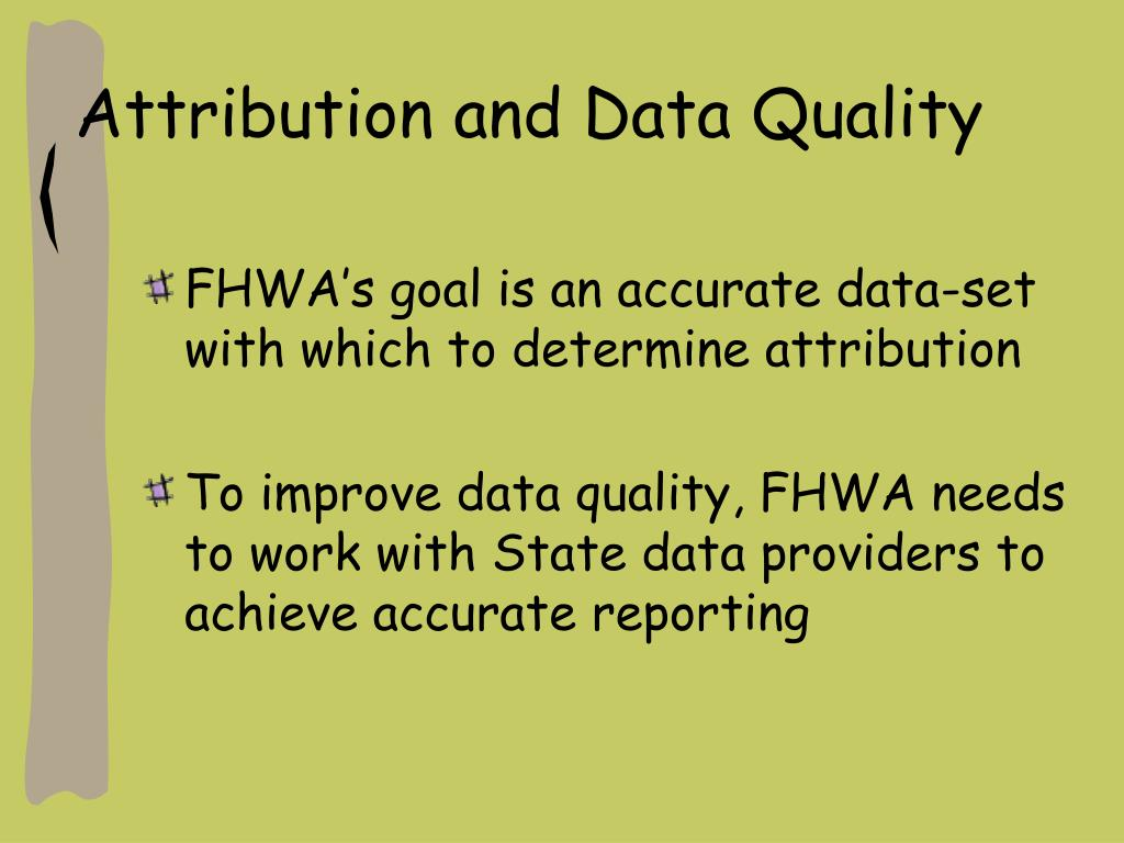 Attribution and Data Quality