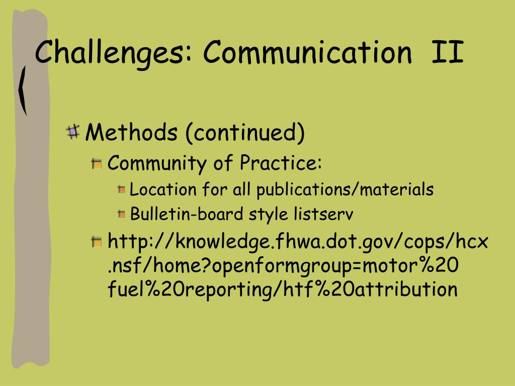 Challenges: Communication  II