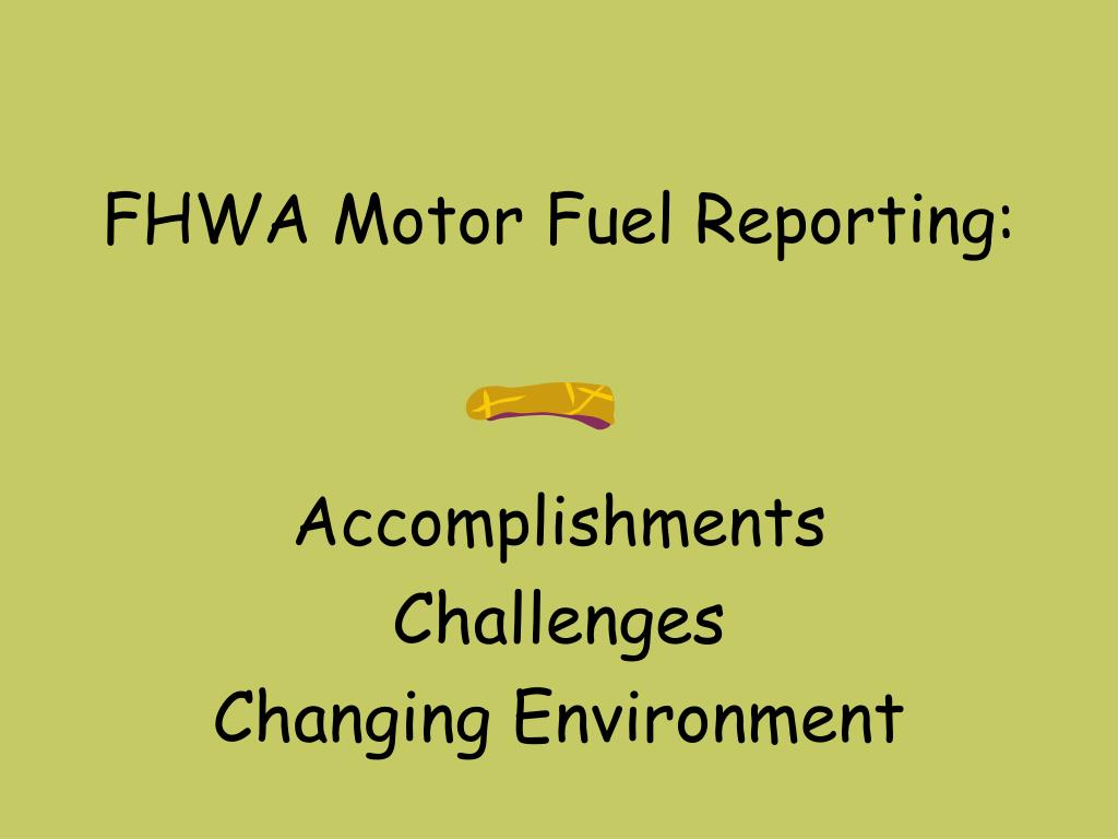 FHWA Motor Fuel Reporting: