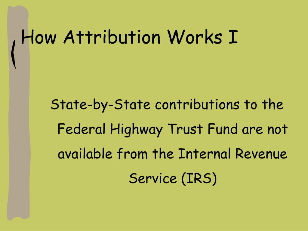 How Attribution Works I