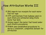 how attribution works iii