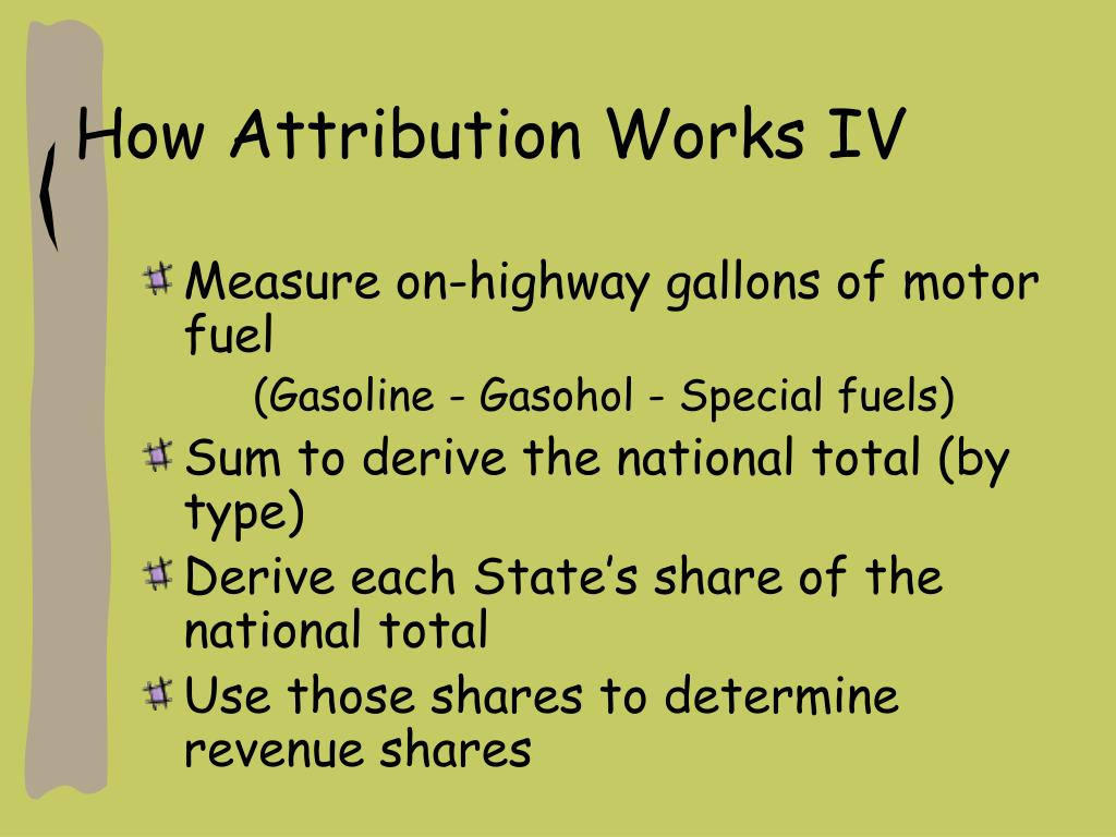 How Attribution Works IV
