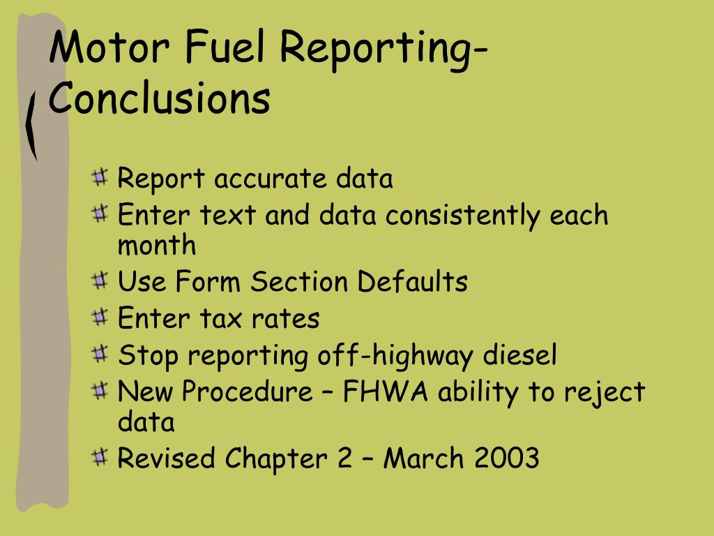 Motor Fuel Reporting- Conclusions