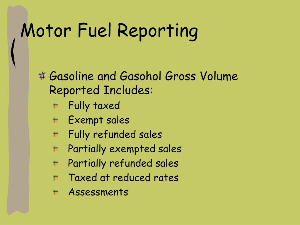 Motor Fuel Reporting