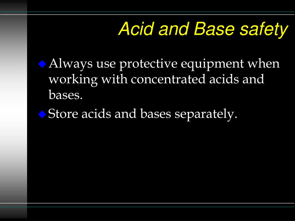Acid and Base safety