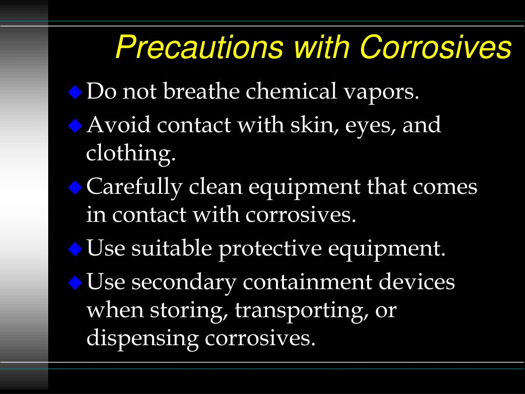 Precautions with Corrosives