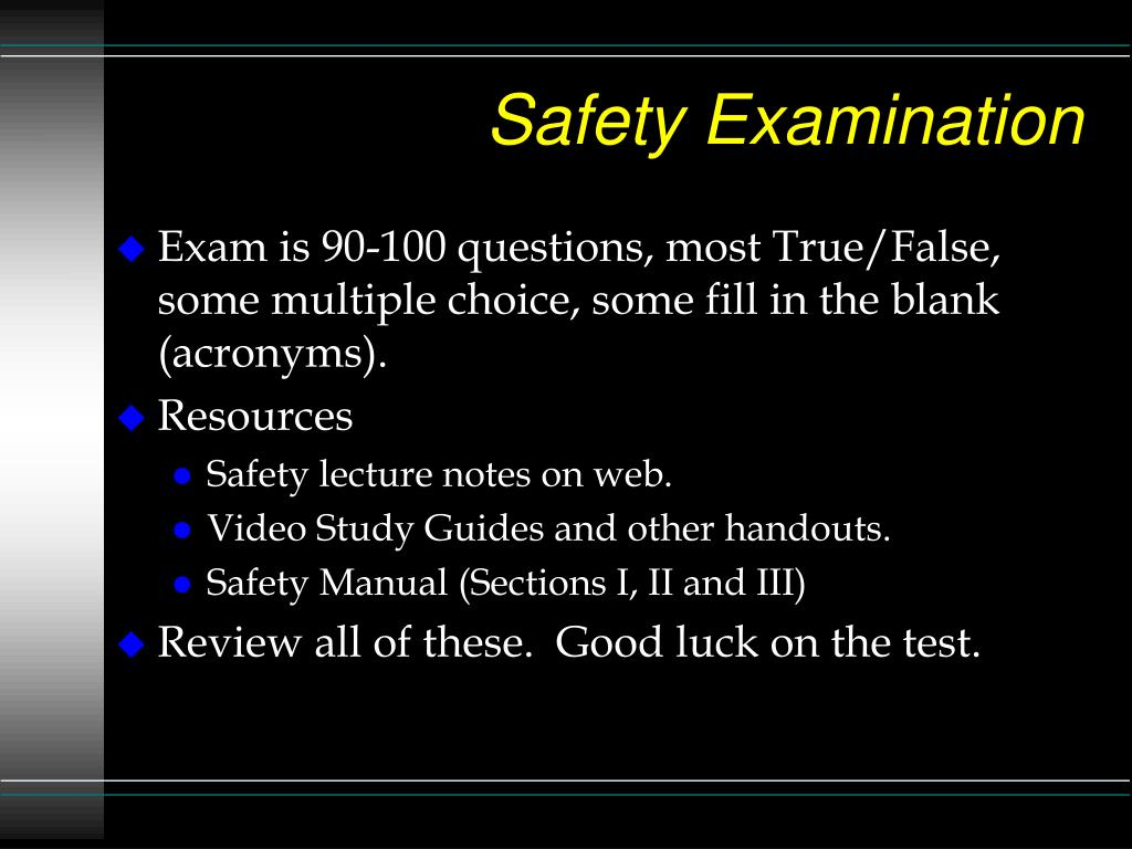 Safety Examination