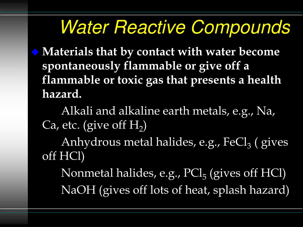 Water Reactive Compounds