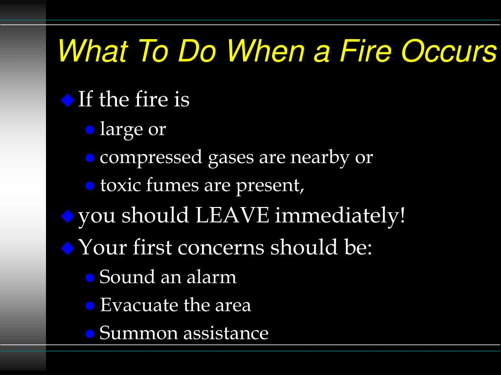 What To Do When a Fire Occurs