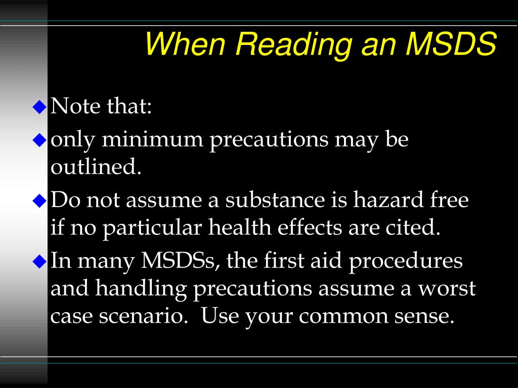 When Reading an MSDS