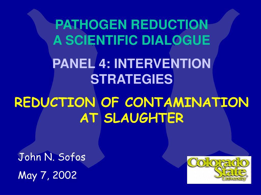 PATHOGEN REDUCTION                      A SCIENTIFIC DIALOGUE