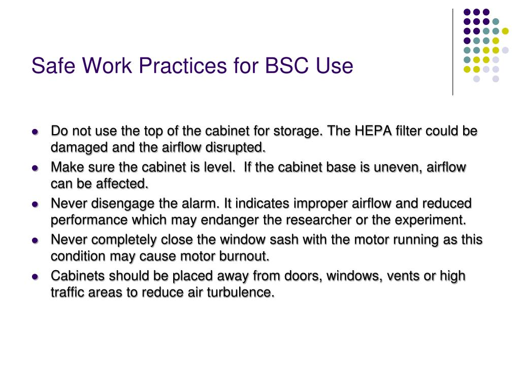 Safe Work Practices for BSC Use