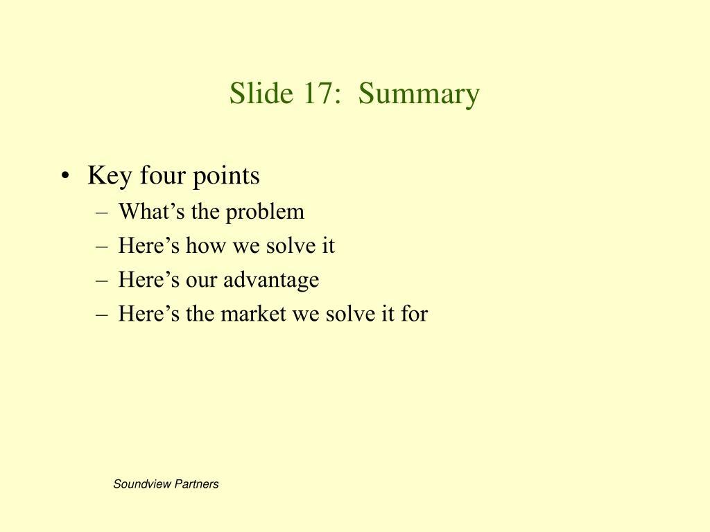 Slide 17:  Summary