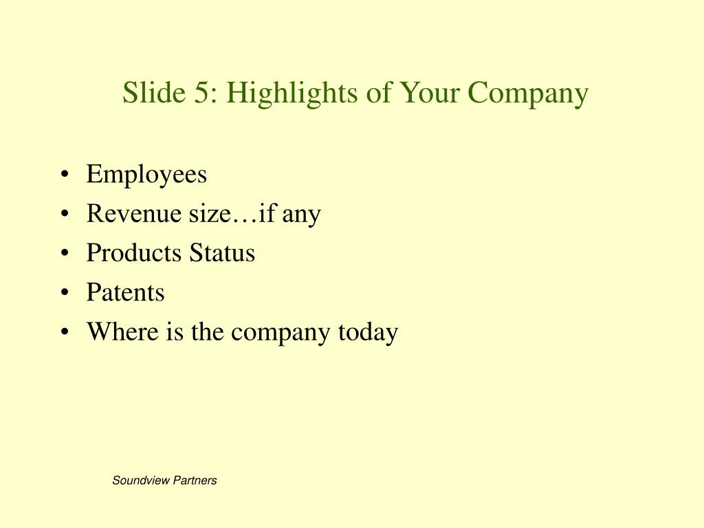 Slide 5: Highlights of Your Company