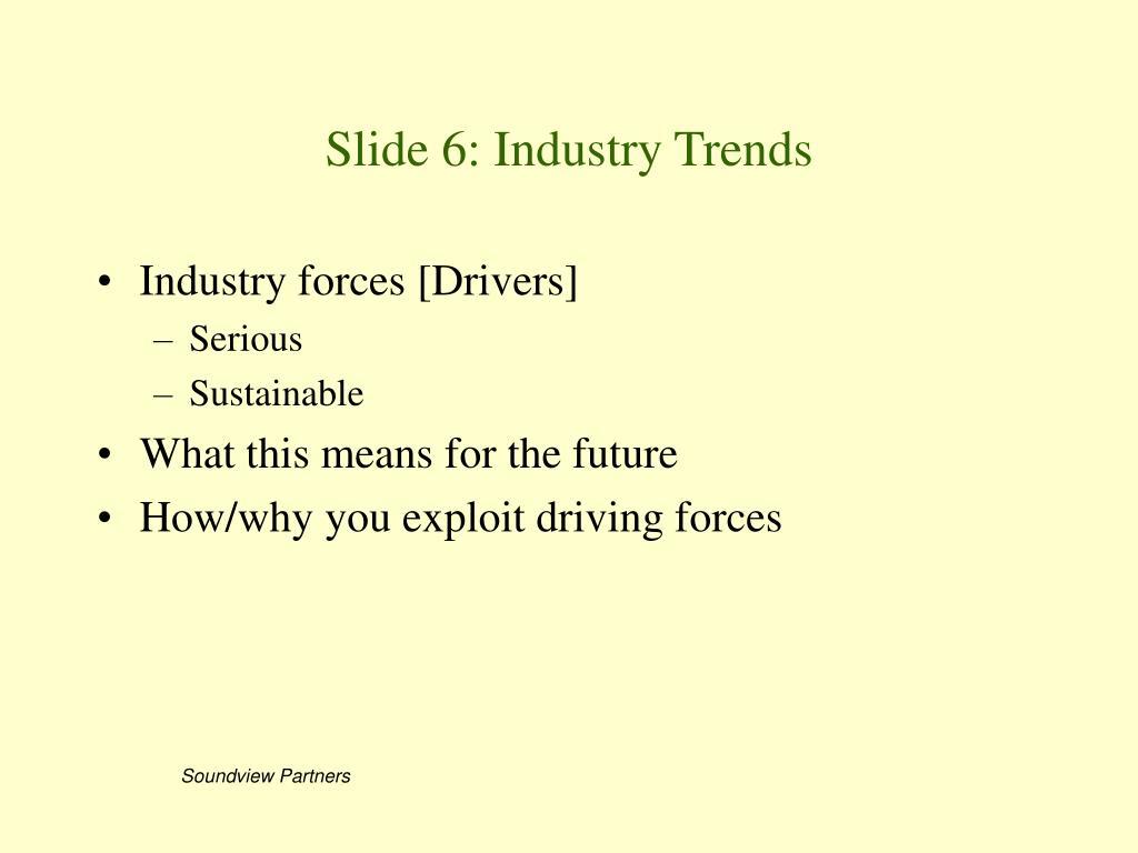 Slide 6: Industry Trends