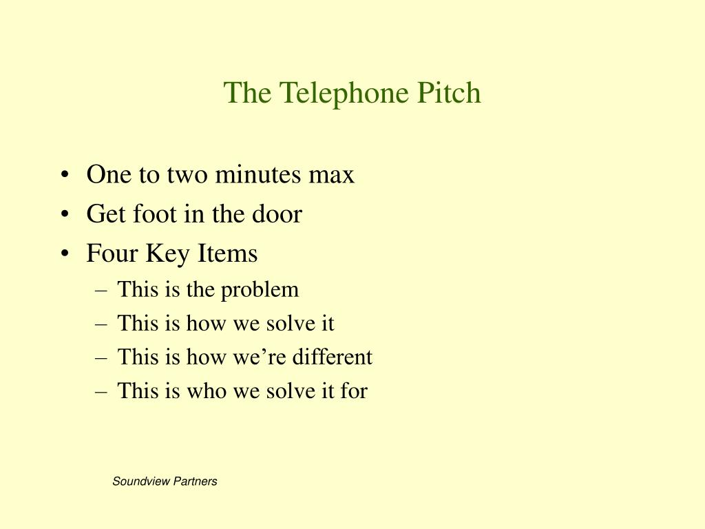 The Telephone Pitch