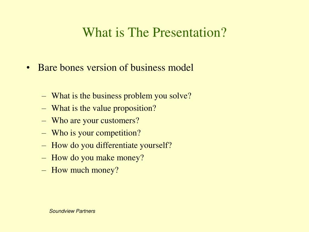 What is The Presentation?