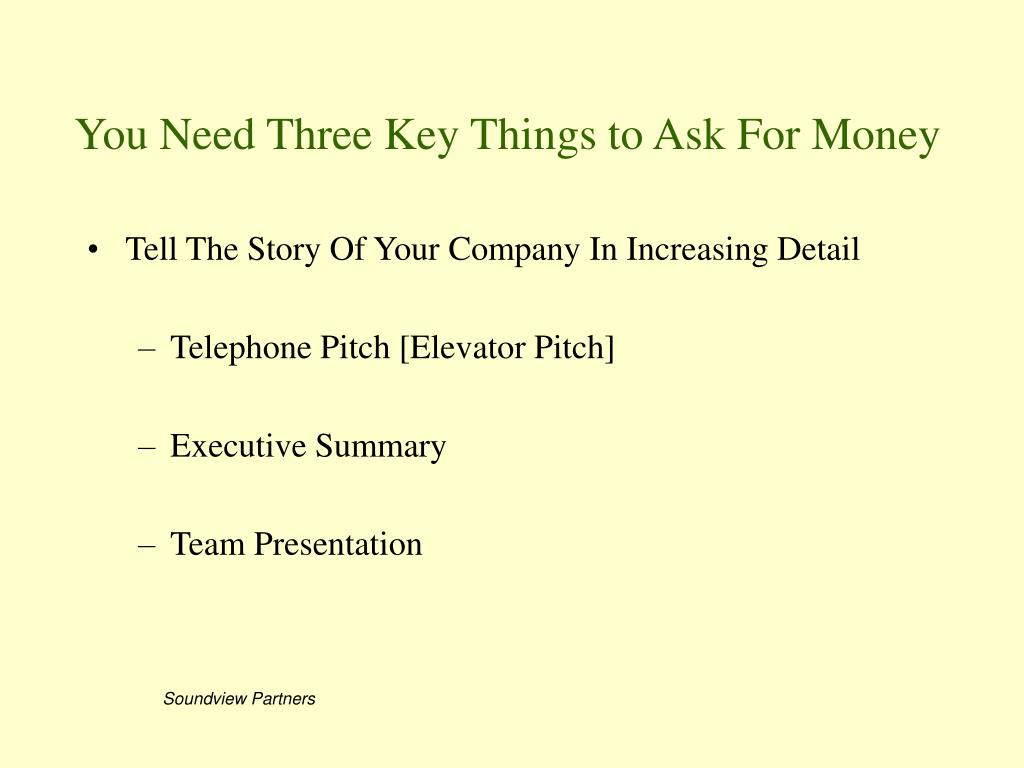 You Need Three Key Things to Ask For Money