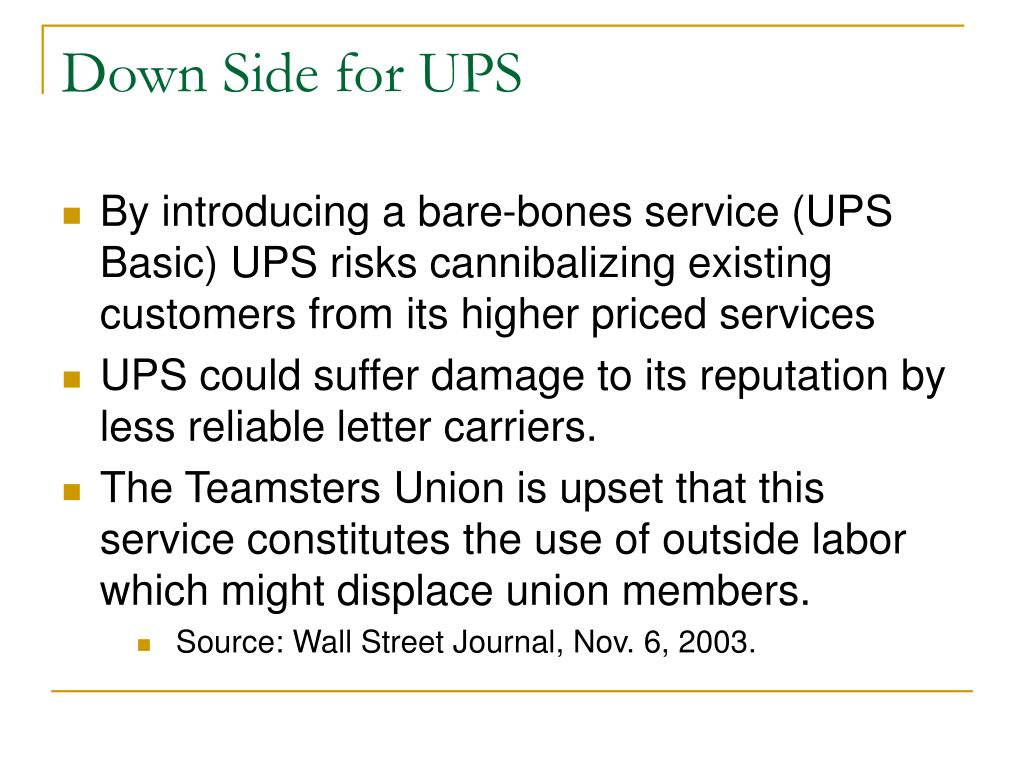Down Side for UPS