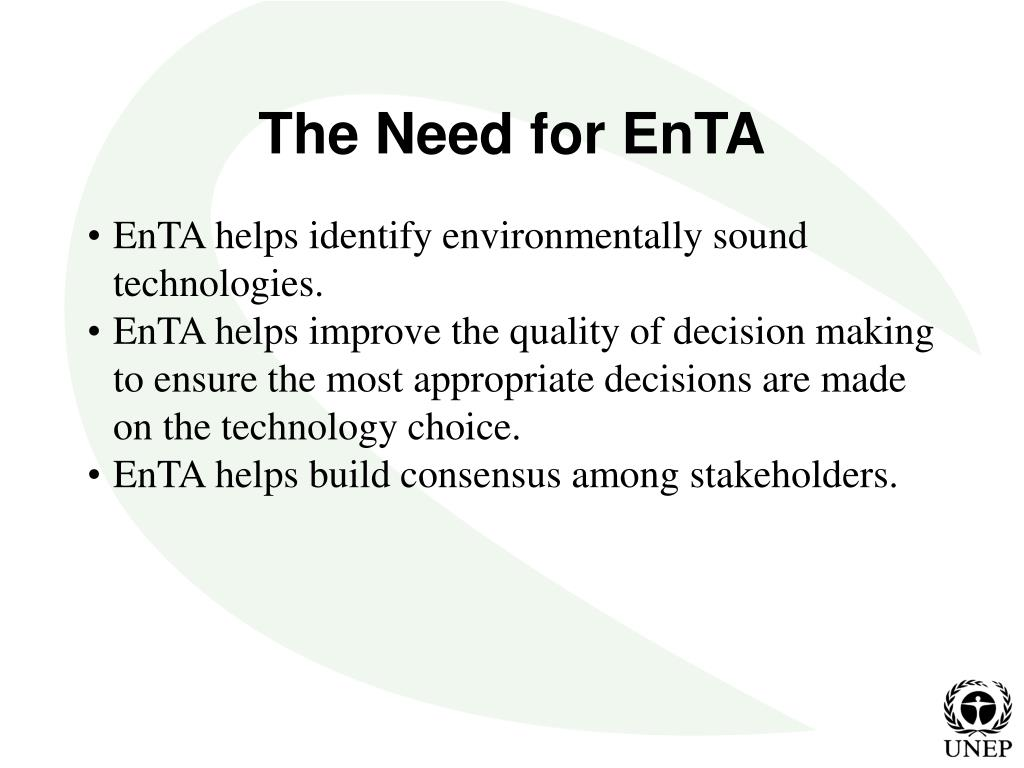 The Need for EnTA