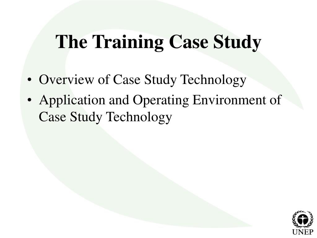 The Training Case Study
