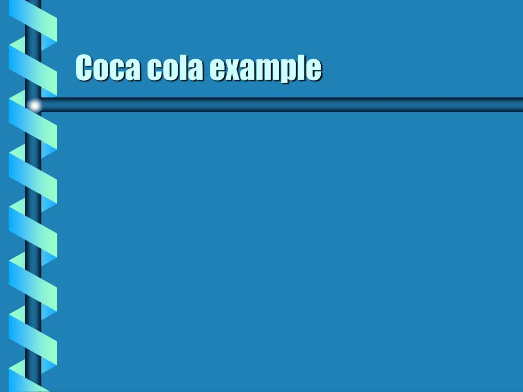 Coca cola example