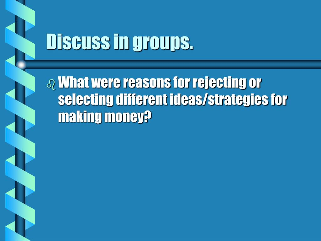 Discuss in groups.