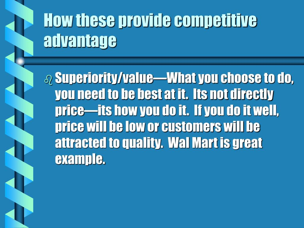 How these provide competitive advantage