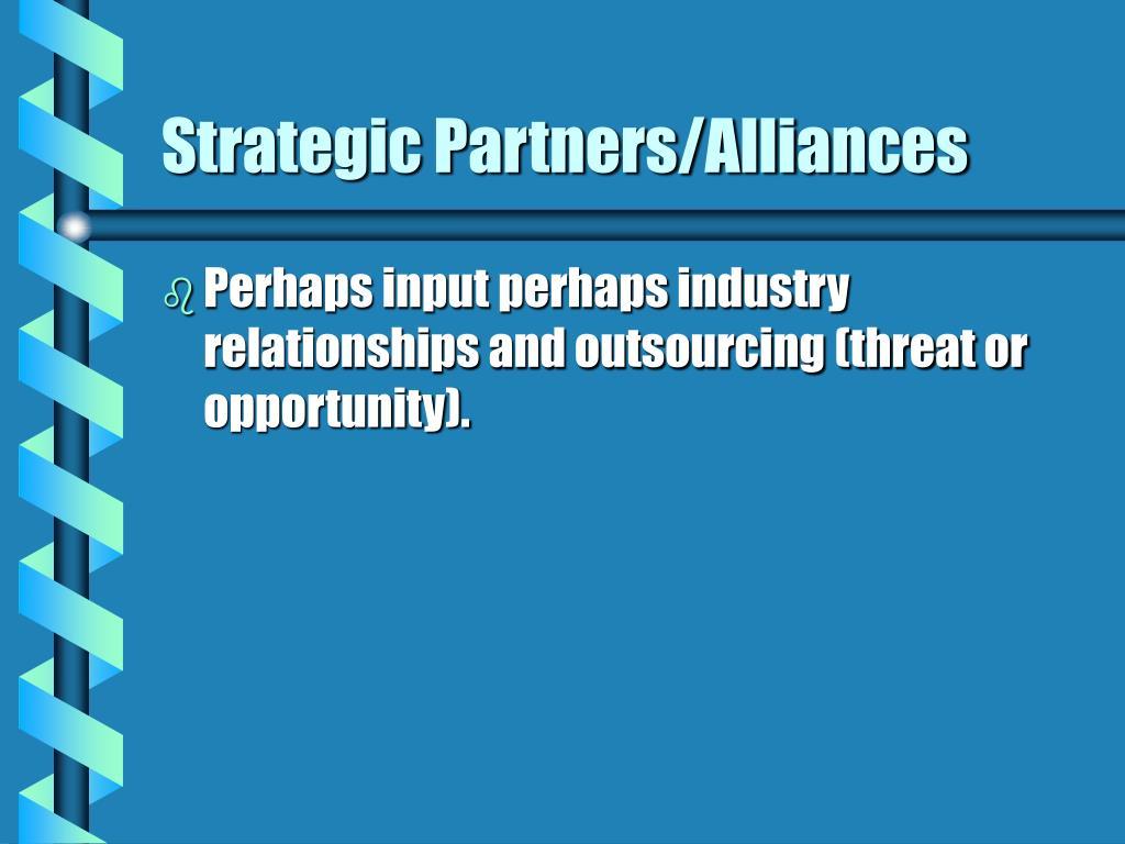 Strategic Partners/Alliances