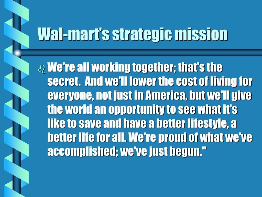 Wal-mart's strategic mission