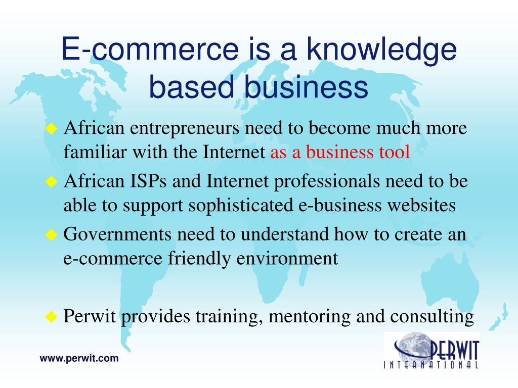 E-commerce is a knowledge based business